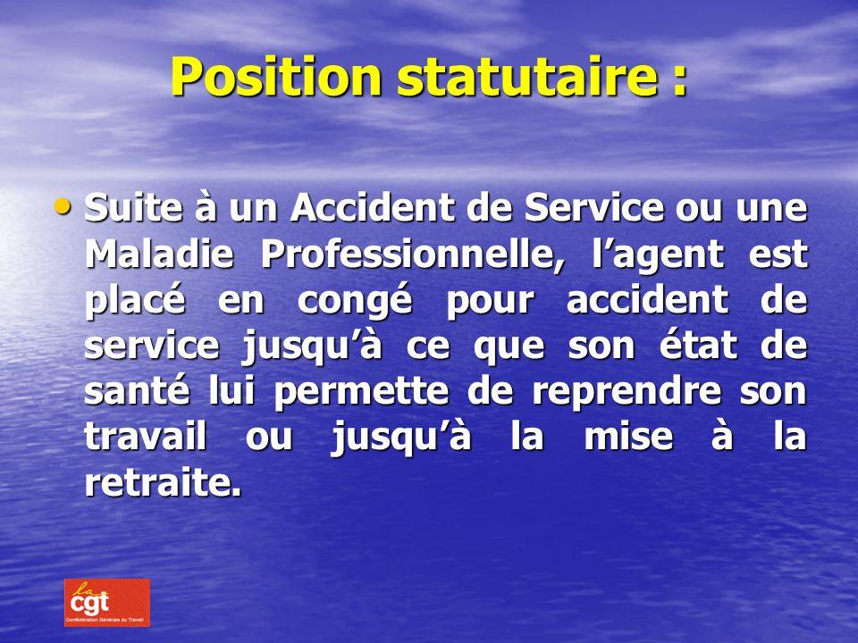 Position statutaire :