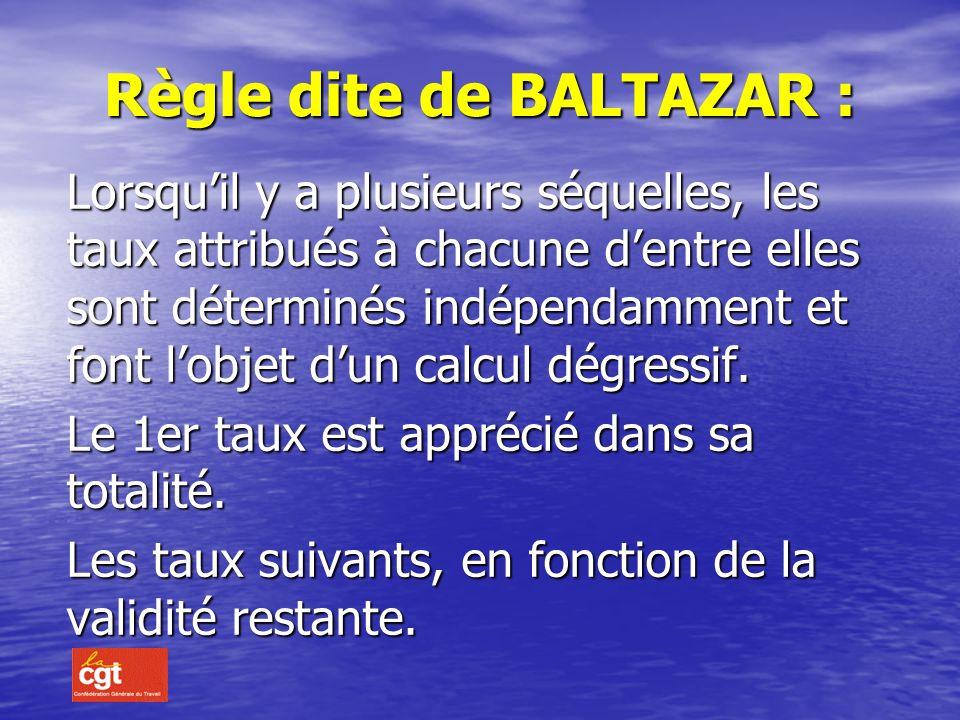 Règle dite de BALTAZAR :