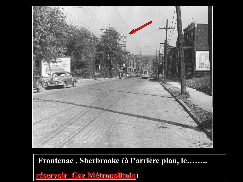 Frontenac , Sherbrooke (à l'arrière plan, le……..