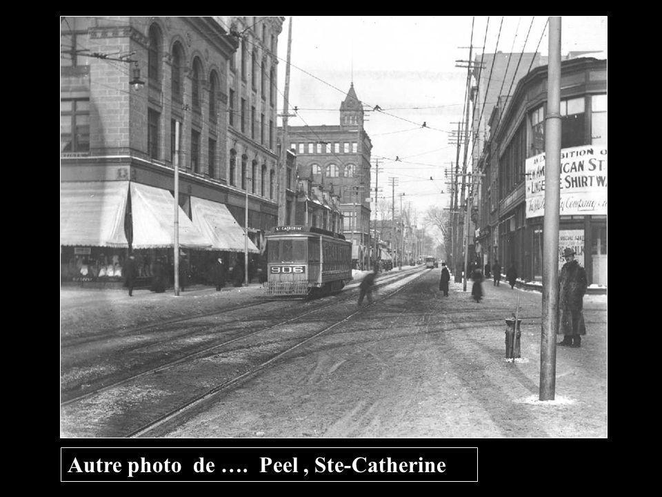 Autre photo de …. Peel , Ste-Catherine