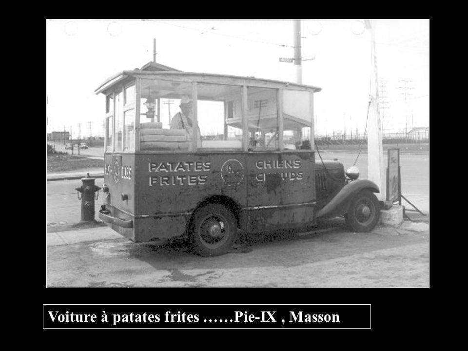Voiture à patates frites ……Pie-IX , Masson