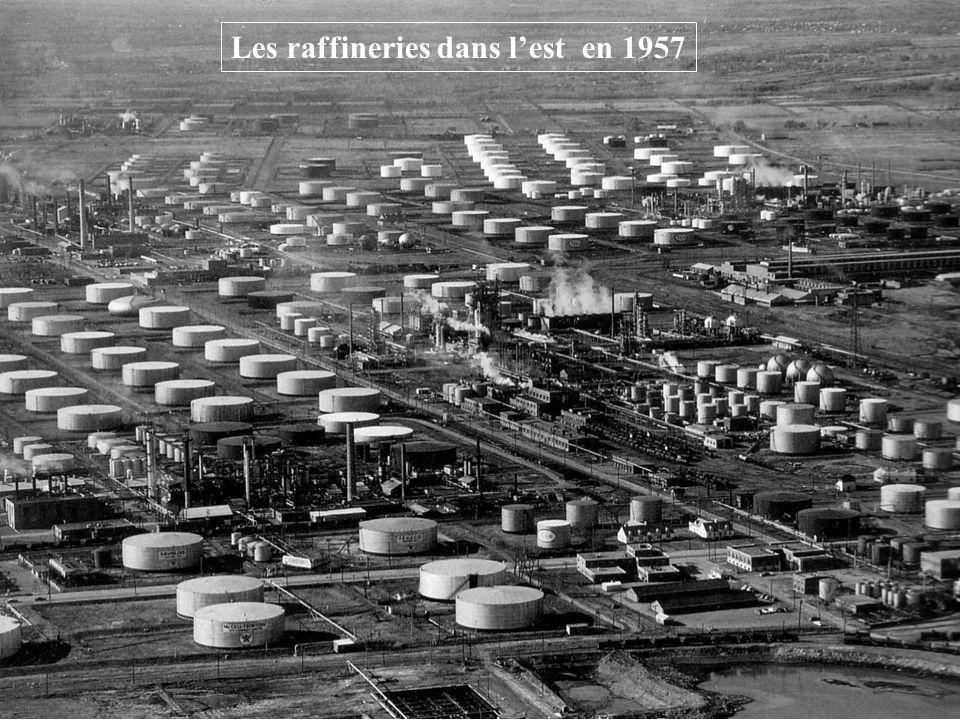 Les raffineries dans l'est en 1957