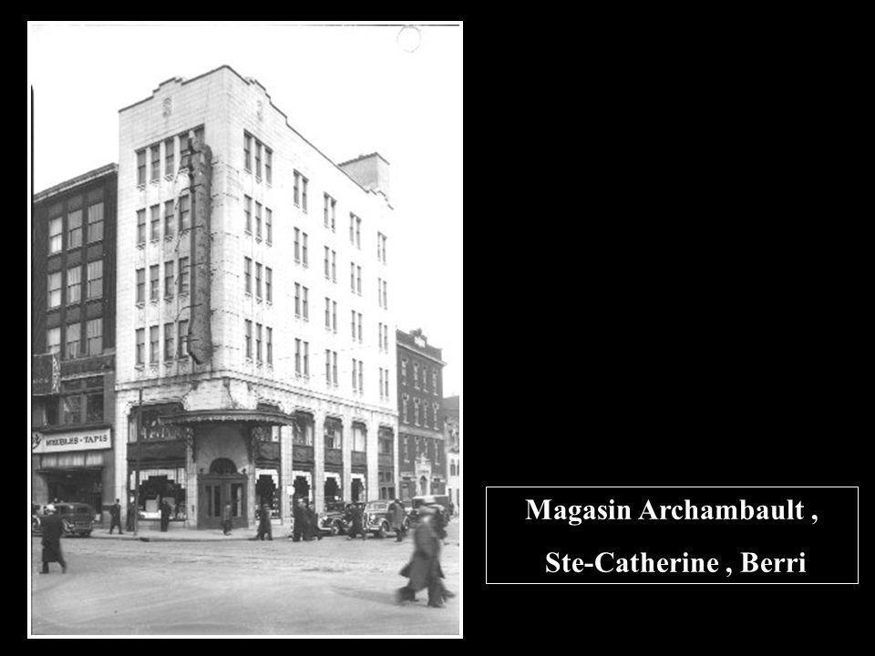 Magasin Archambault , Ste-Catherine , Berri