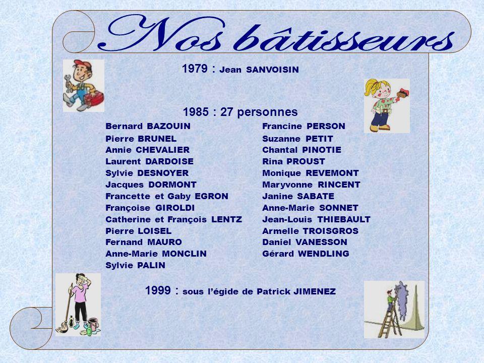 1999 : sous l'égide de Patrick JIMENEZ