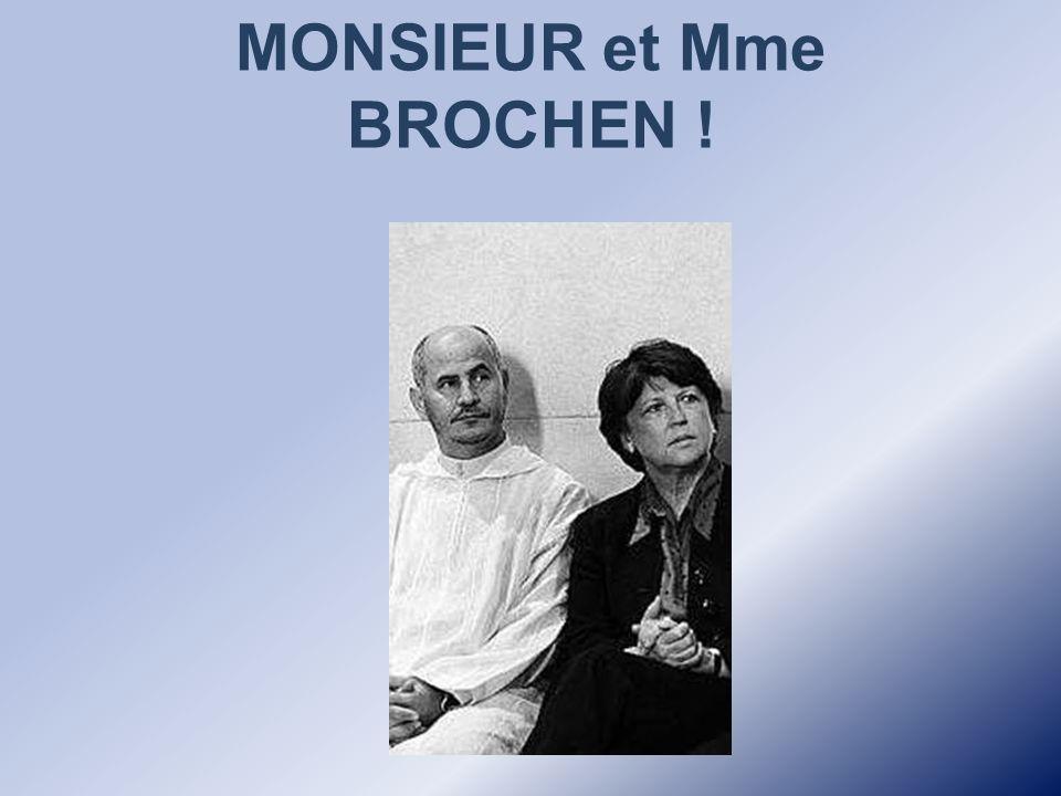 MONSIEUR et Mme BROCHEN !