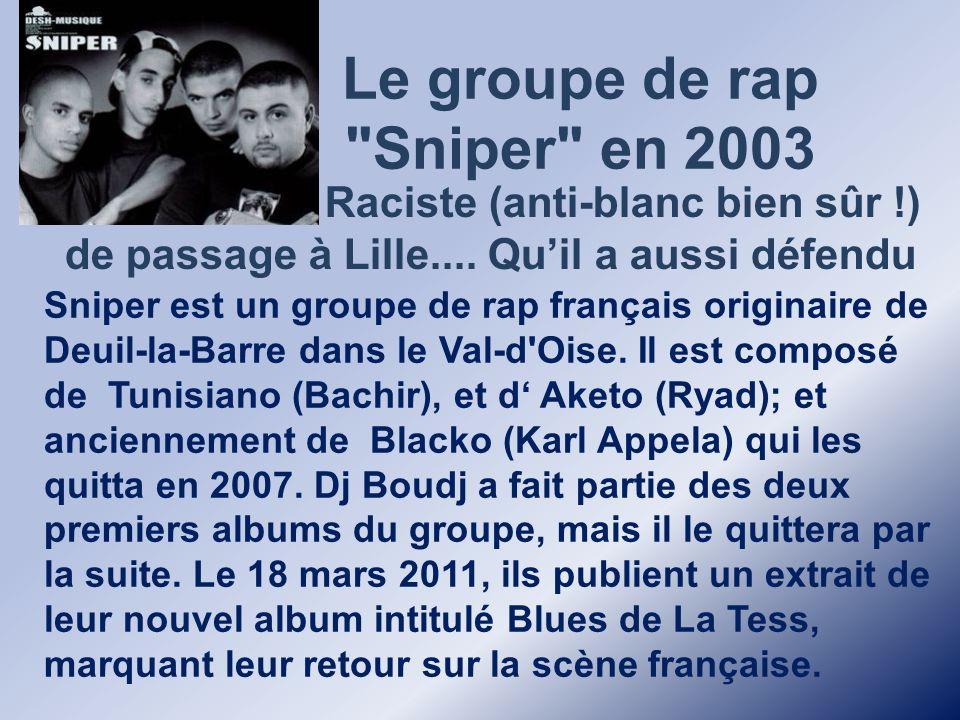 Le groupe de rap Sniper en 2003