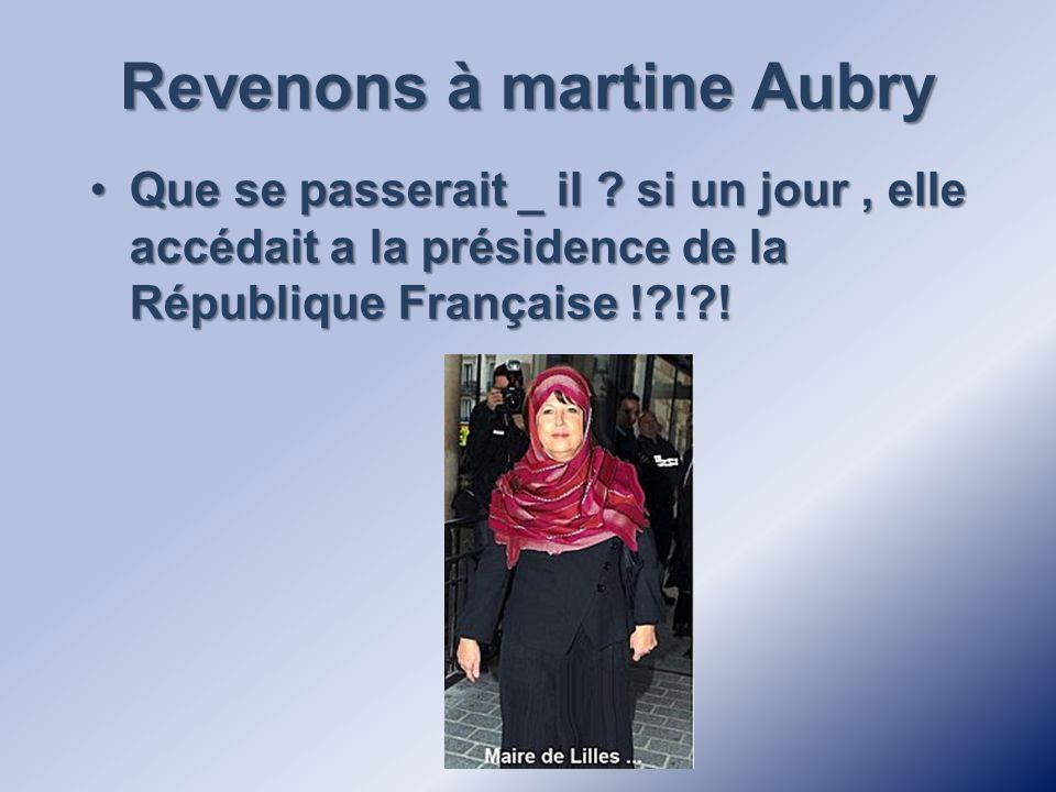 Revenons à martine Aubry