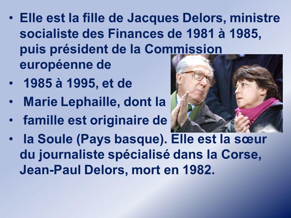 Elle est la fille de Jacques Delors, ministre socialiste des Finances de 1981 à 1985, puis président de la Commission européenne de