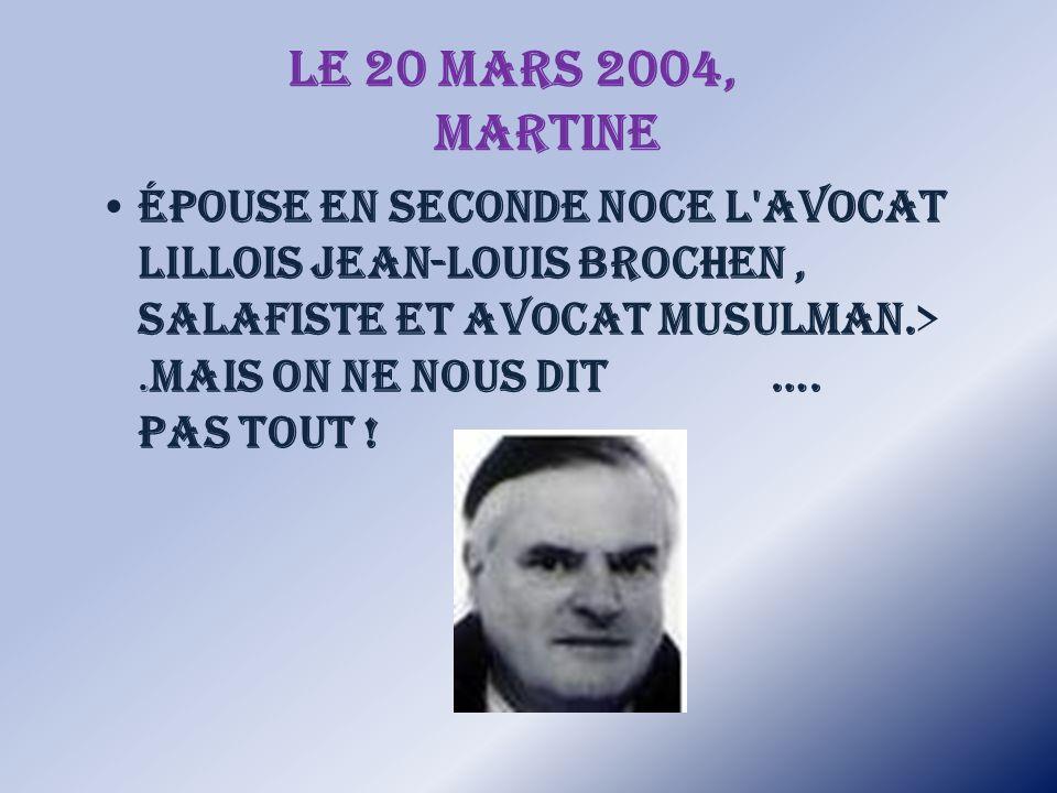 Le 20 mars 2004, Martine