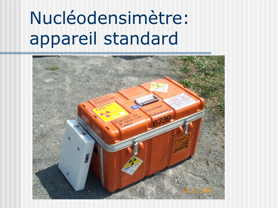 Nucléodensimètre: appareil standard