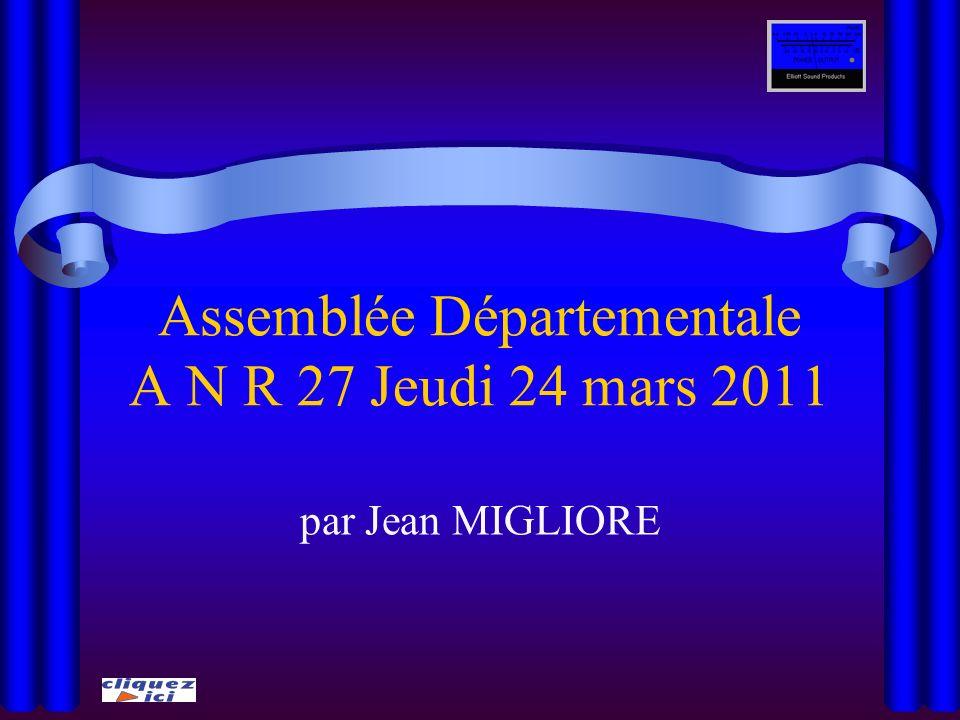 Assemblée Départementale A N R 27 Jeudi 24 mars 2011