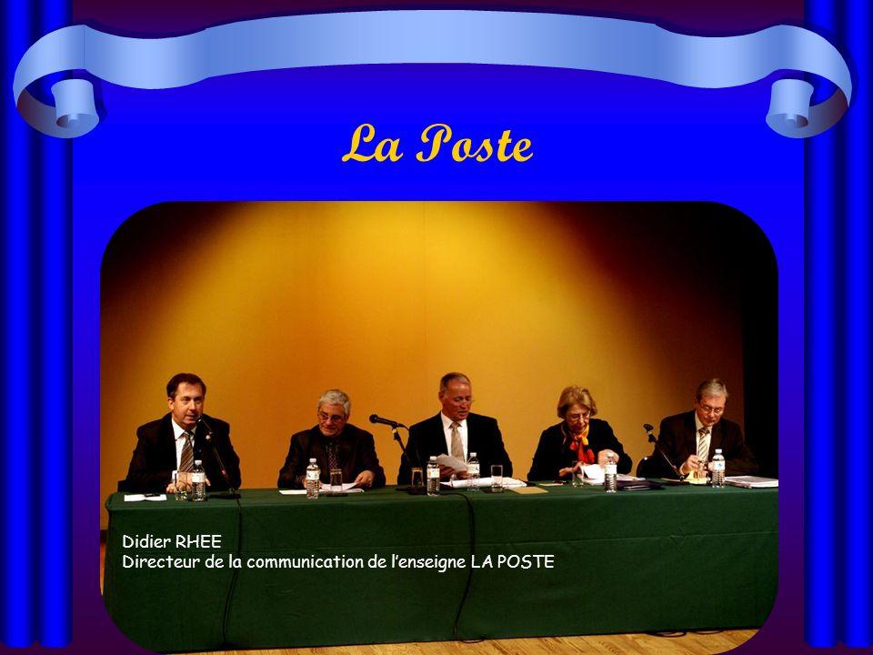 La Poste Didier RHEE Directeur de la communication de l'enseigne LA POSTE