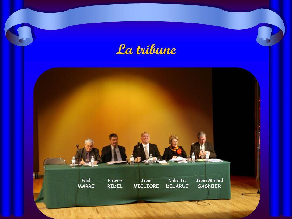 La tribune Paul MARRE Pierre RIDEL Jean MIGLIORE Colette DELARUE