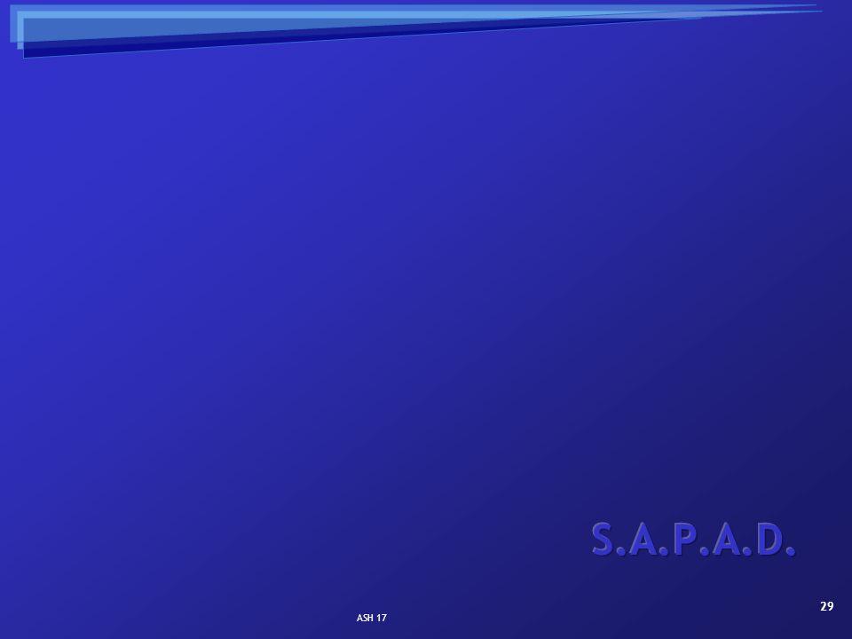 S.A.P.A.D. ASH 17
