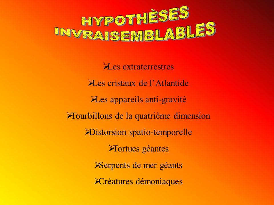HYPOTHÈSES INVRAISEMBLABLES Les extraterrestres