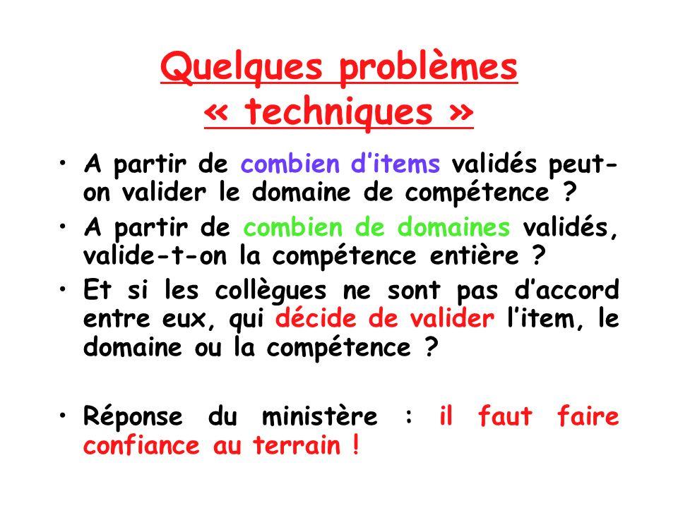 Quelques problèmes « techniques »