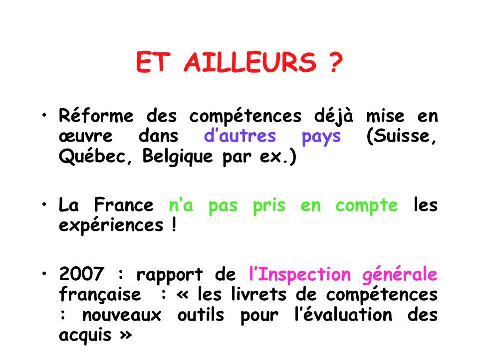 ET AILLEURS Réforme des compétences déjà mise en œuvre dans d'autres pays (Suisse, Québec, Belgique par ex.)
