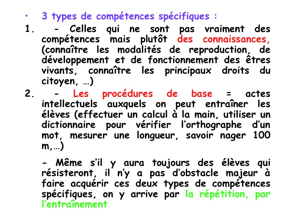 3 types de compétences spécifiques :