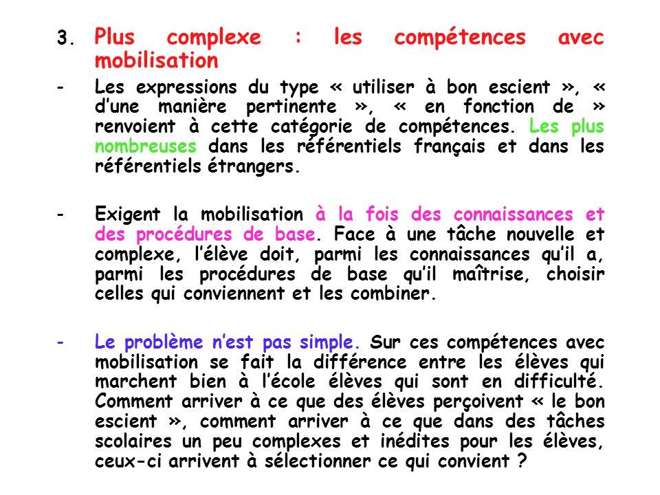 3. Plus complexe : les compétences avec mobilisation