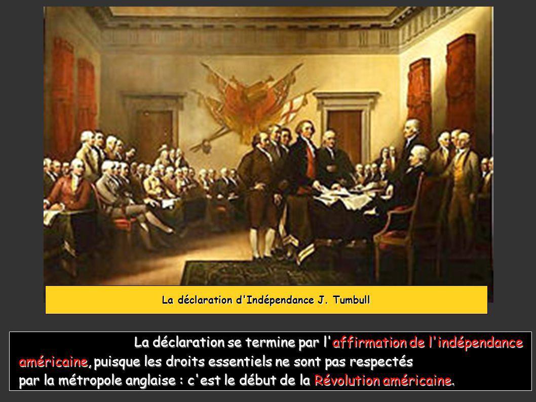 La déclaration d Indépendance J. Tumbull