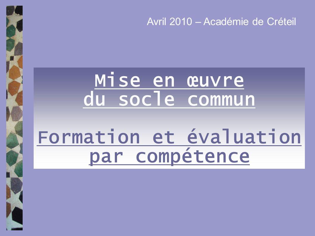 Mise en œuvre du socle commun Formation et évaluation par compétence