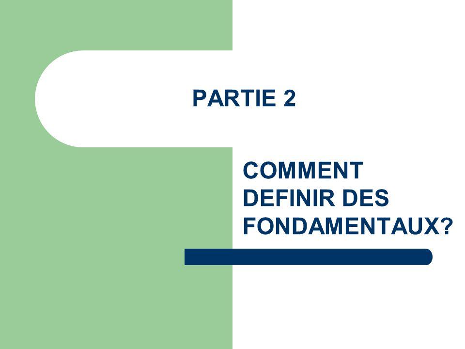 COMMENT DEFINIR DES FONDAMENTAUX