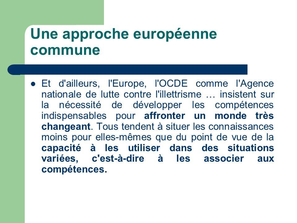Une approche européenne commune