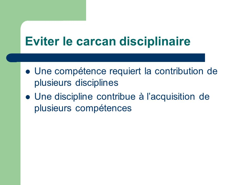 Eviter le carcan disciplinaire