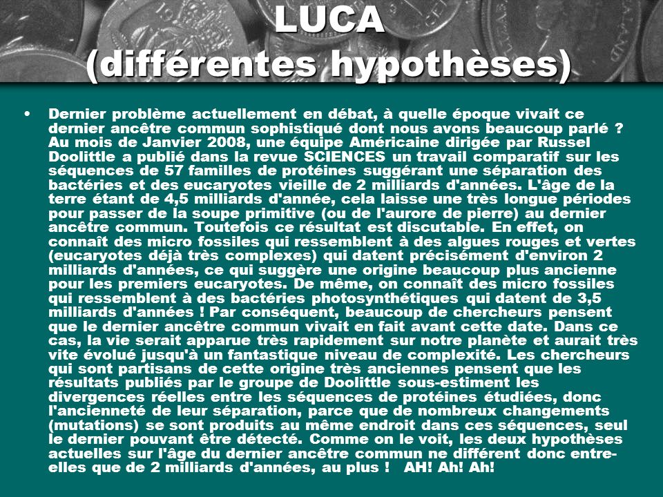 LUCA (différentes hypothèses)
