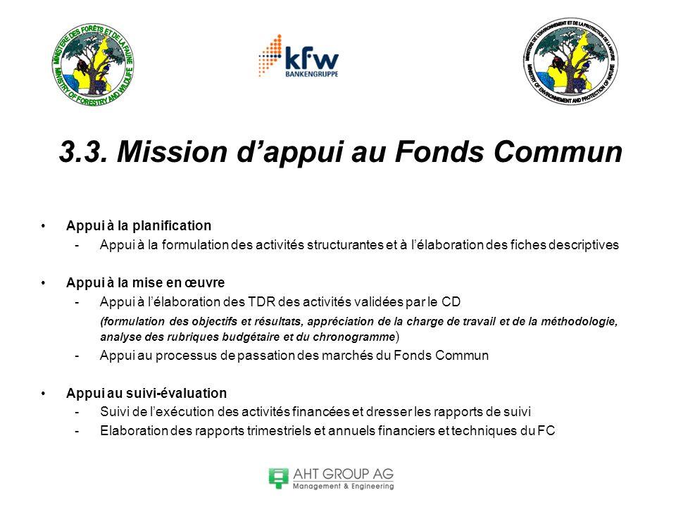 3.3. Mission d'appui au Fonds Commun