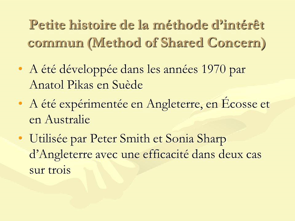 Petite histoire de la méthode d'intérêt commun (Method of Shared Concern)