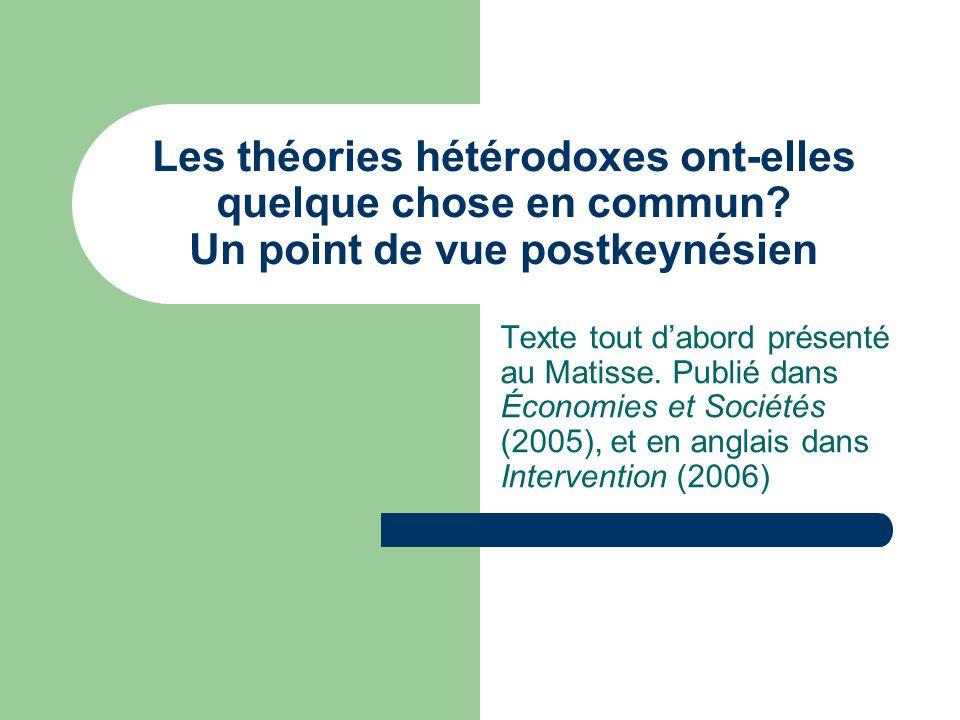 Les théories hétérodoxes ont-elles quelque chose en commun