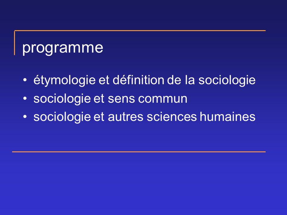programme étymologie et définition de la sociologie