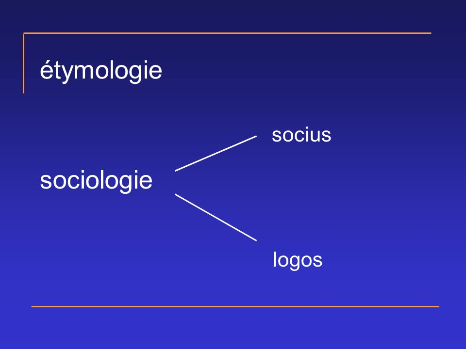 étymologie socius sociologie logos