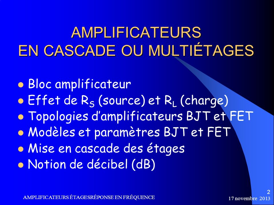 AMPLIFICATEURS EN CASCADE OU MULTIÉTAGES