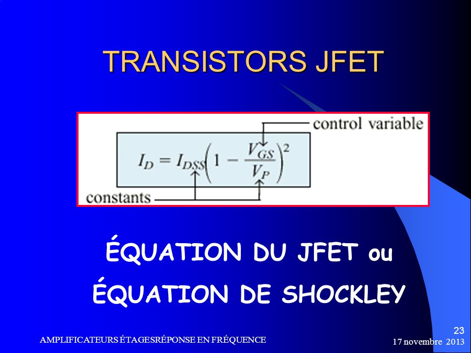 TRANSISTORS JFET ÉQUATION DU JFET ou ÉQUATION DE SHOCKLEY