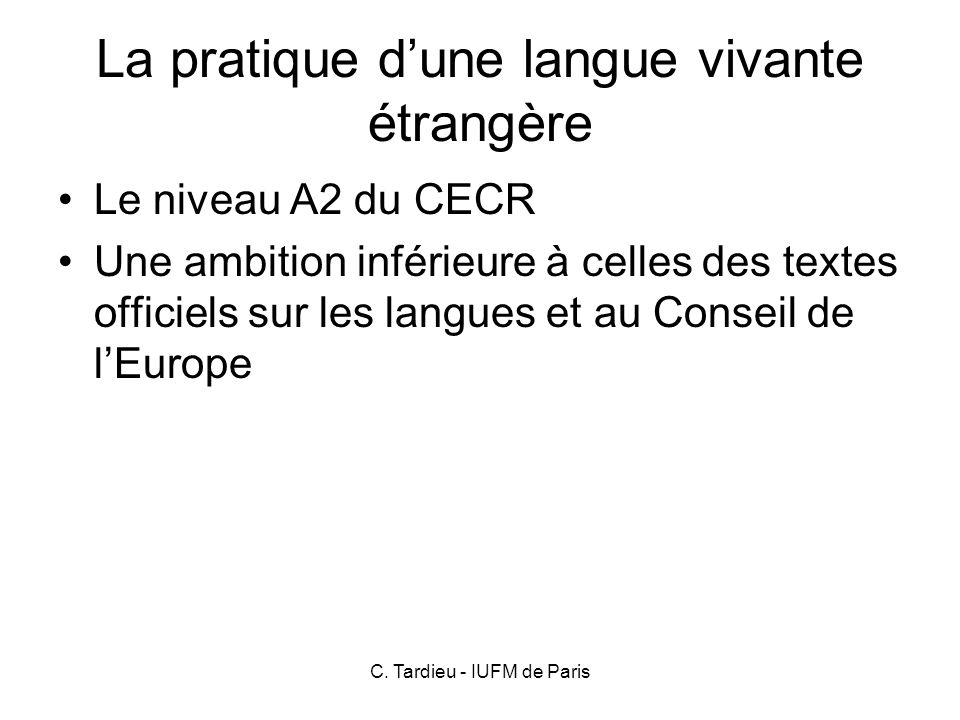La pratique d'une langue vivante étrangère