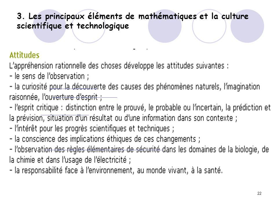 3. Les principaux éléments de mathématiques et la culture scientifique et technologique