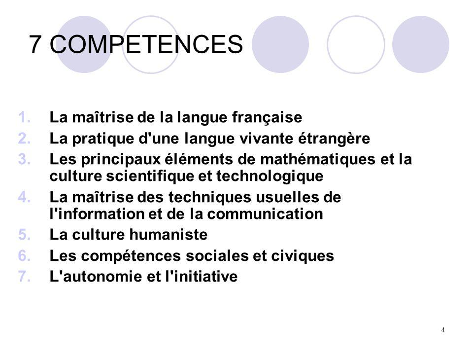 7 COMPETENCES La maîtrise de la langue française