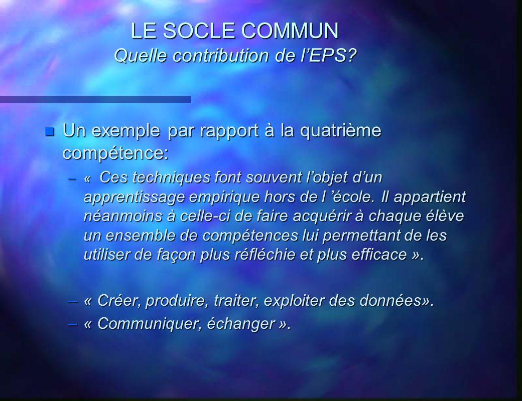 LE SOCLE COMMUN Quelle contribution de l'EPS
