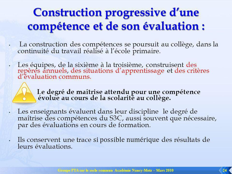 Construction progressive d'une compétence et de son évaluation :