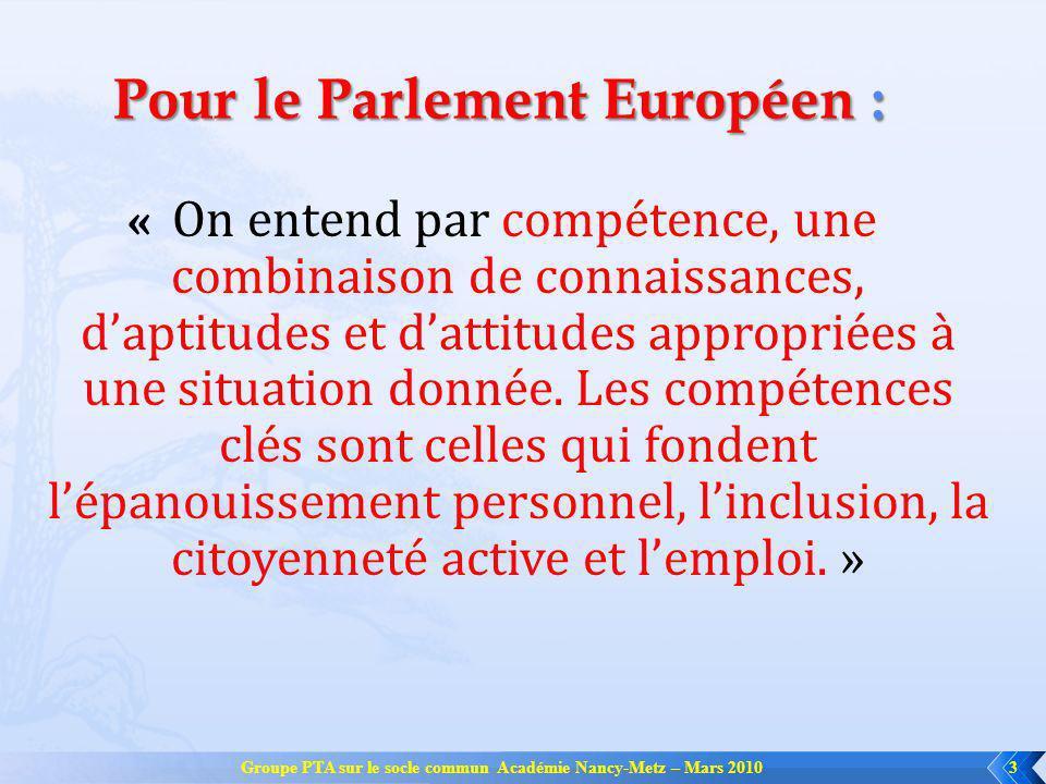 Pour le Parlement Européen :
