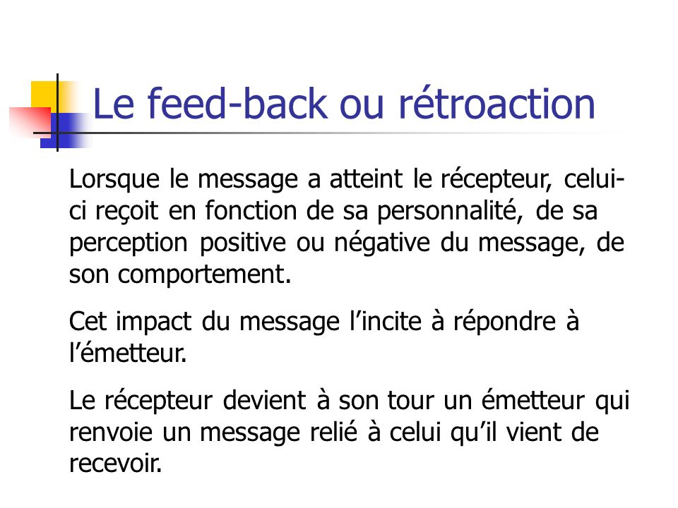 Le feed-back ou rétroaction