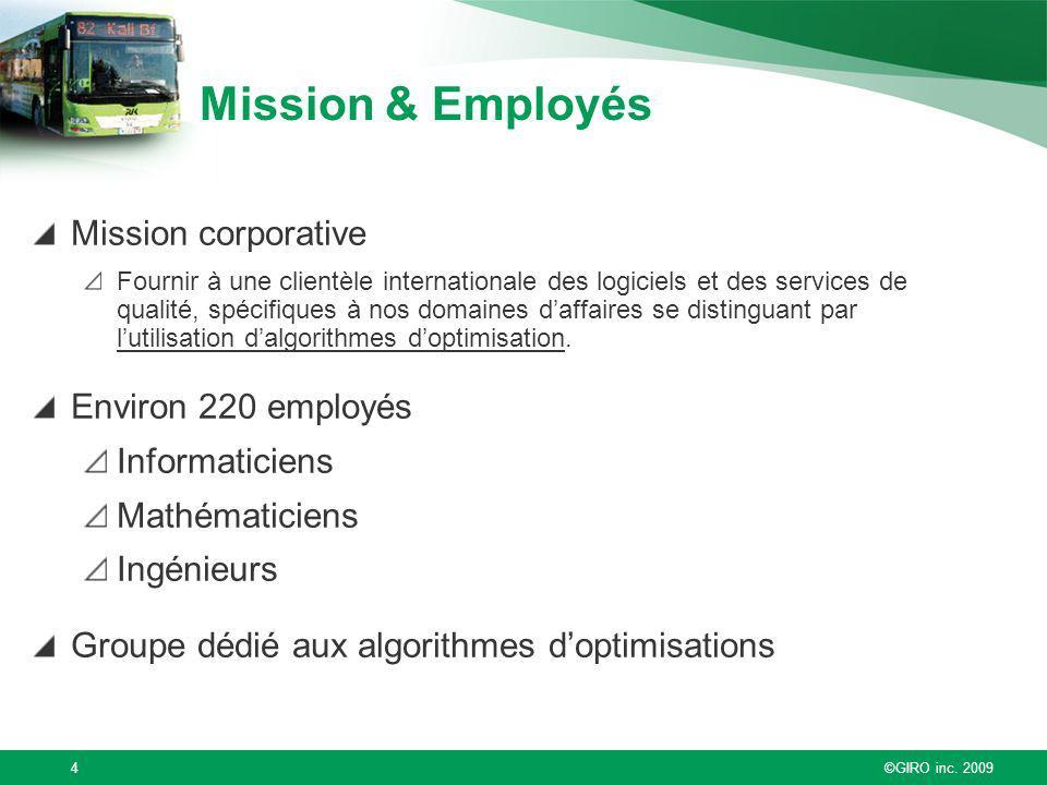 Mission & Employés Mission corporative Environ 220 employés