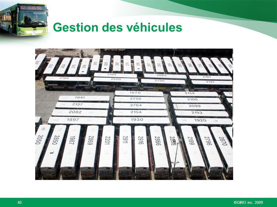Gestion des véhicules Autre exemple de la complexité des opérations de nos clients. On reçoit de nombreuses demandes p/r aux véhicules: