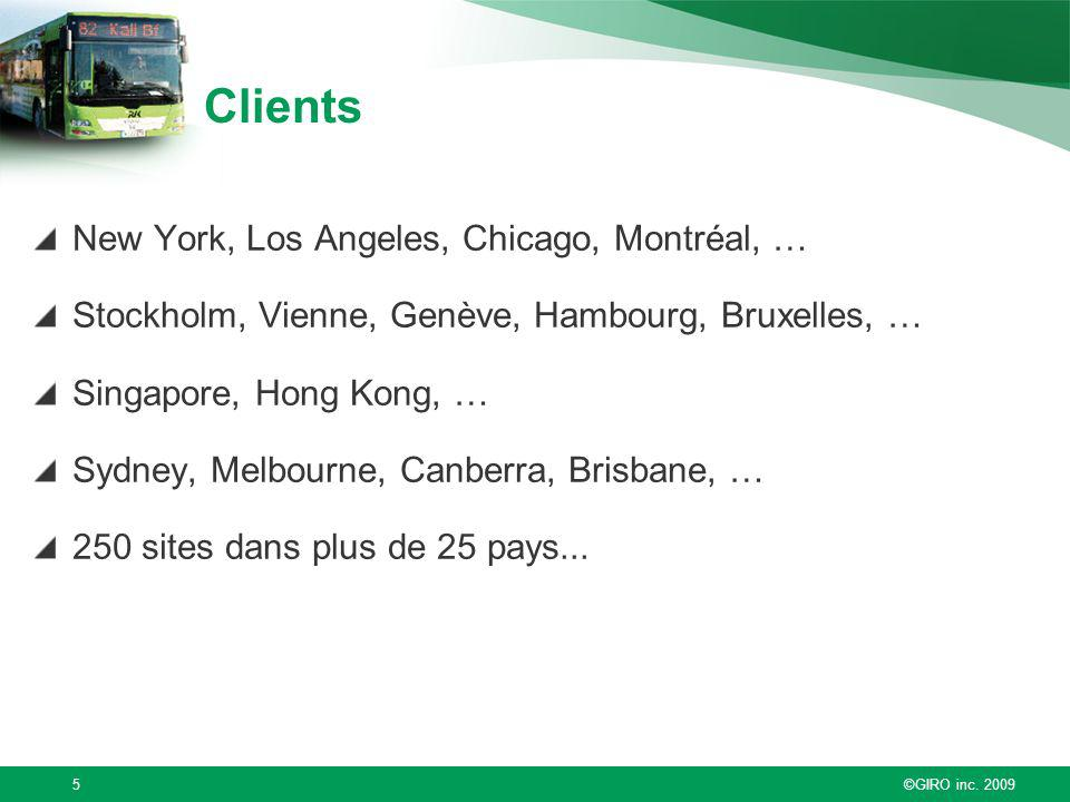 Clients New York, Los Angeles, Chicago, Montréal, …