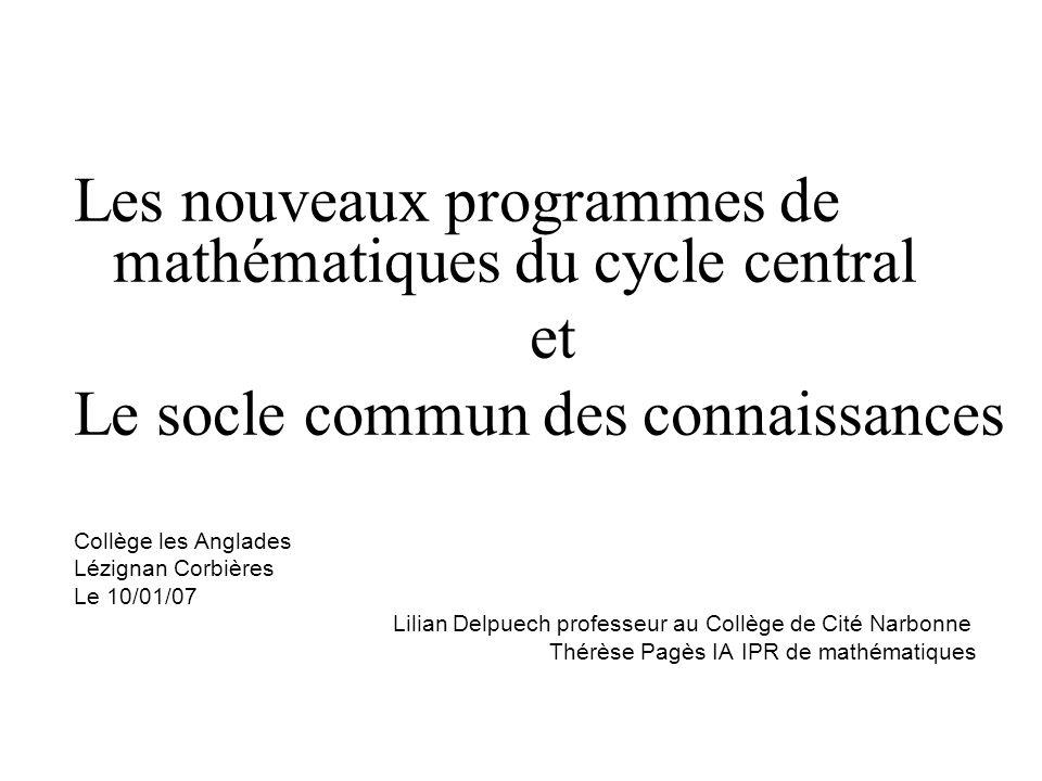Les nouveaux programmes de mathématiques du cycle central et