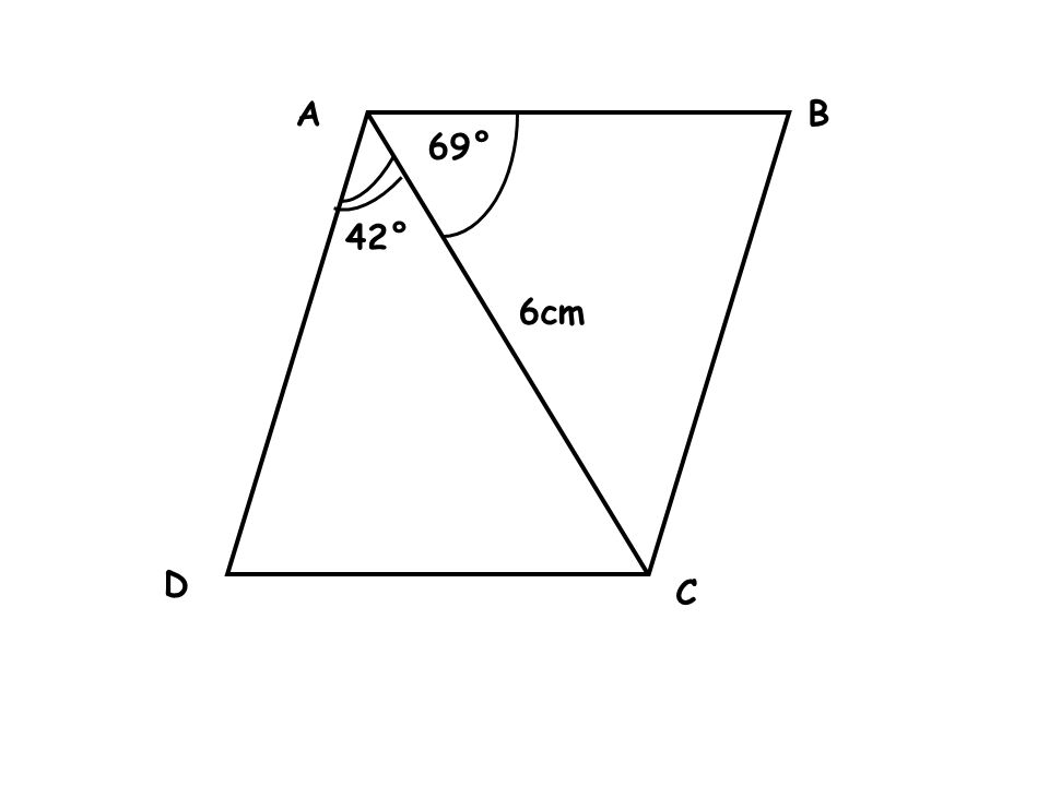A B 69° 42° 6cm D C
