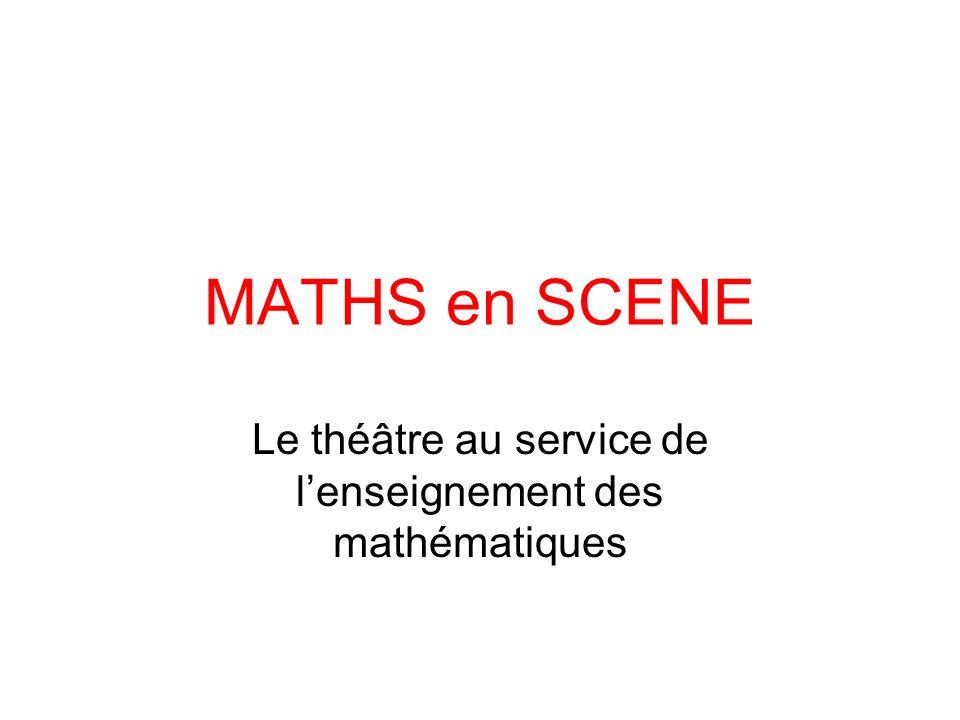 Le théâtre au service de l'enseignement des mathématiques