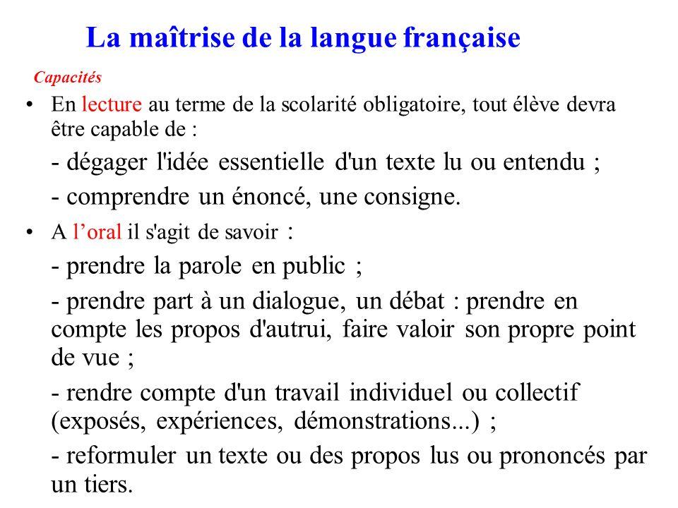 La maîtrise de la langue française Capacités